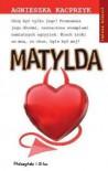 Matylda - Agnieszka Kacprzyk