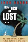How Lost Got Lost - John Rasor