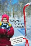 Calvin the Cookie Maker - Caroline Akervik