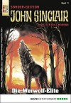 John Sinclair Sonder-Edition - Folge 011: Die Werwolf-Elite - Jason Dark