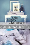 A Very Henry Christmas: The Weight Of It All 1.5 - N.R. Walker