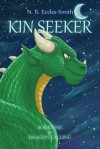 Kin Seeker (Book One of Dragon Calling) - N.R. Eccles-Smith
