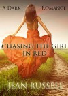 Chasing the Girl in Red - Jean Russell