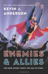 Enemies and Allies - Kevin J. Anderson