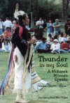 Thunder in My Soul: A Mohawk Woman Speaks - Patricia Monture-Angus