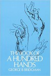 The Book of a Hundred Hands - George B. Bridgman