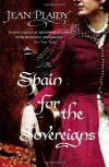 Spain for the Sovereigns (Isabella & Ferdinand Trilogy) - Jean Plaidy