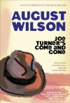 Joe Turner's Come and Gone - August Wilson