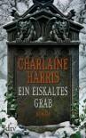 Ein eiskaltes Grab - Christiane Burkhardt, Charlaine Harris