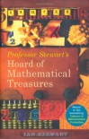 Professor Stewart's Hoard of Mathematical Treasures - Ian Stewart