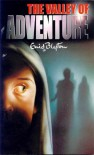 The Valley of Adventure (Adventure Series) - Enid Blyton