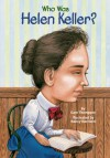 Who Was Helen Keller? - Gare Thompson