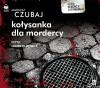 Kołysanka dla mordercy - Marek Krajewski,  Mariusz Czubaj