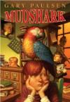 Mudshark - Gary Paulsen