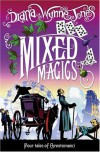 Mixed Magics (Chrestomanci, #7) - Diana Wynne Jones