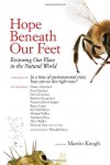 Hope Beneath Our Feet: Restoring Our Place in the Natural World (Io Series) -