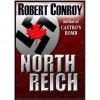 North Reich - Robert Conroy