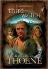 Third Watch - Bodie Thoene, Brock Thoene
