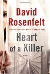 Heart of a Killer - David Rosenfelt
