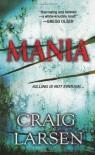 Mania - Craig Larsen