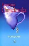 Porwanie - Joanna Chmielewska