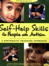 Self-Help Skills for People with Autism: A Systematic Teaching Approach (Topics in Autism) - 'Stephen R. Anderson',  'Amy L. Jablonski',  'Vicki Madaus Knapp',  'Marcus L Thomeer'