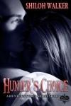Hunter's Choice - Shiloh Walker