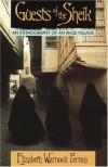 Guests of the Sheik: An Ethnography of an Iraqi Village - Elizabeth Warnock Fernea