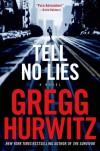Tell No Lies - Gregg Hurwitz