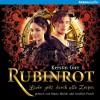 Rubinrot (Liebe geht durch alle Zeiten 1) - Kerstin Gier