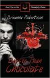 Better Than Chocolate - Brieanna Robertson