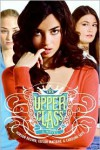 The Upper Class - Hobson Brown, Taylor Materne, Caroline Says