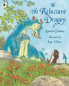 The Reluctant Dragon - Kenneth Grahame;Inga Moore