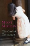 The End Of Innocence - Moni Mohsin