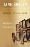 Ordinary Love and Good Will: Two Novellas - Jane Smiley