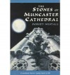The Stones of Muncaster Cathedral - Robert Westall