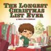 The Longest Christmas List Ever - Gregg Spiridellis, Evan Spiridellis
