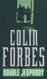 Double Jeopardy - Colin Forbes