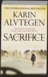 Sacrifice - Karin Alvtegen, Steven T. Murray