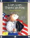 Liar, Liar, Pants on Fire - Diane deGroat