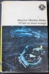 117 dni na łasce oceanu - Maurice Bailey, Maralyn Bailey