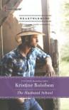 The Husband School - Kristine Rolofson