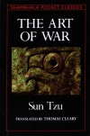 The Art of War - Sun Tzu, Thomas Cleary