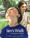Ian's Walk: A Story about Autism - Laurie Lears, Karen Ritz