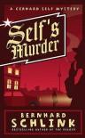Self's Murder. Bernhard Schlink - Bernhard Schlink