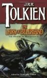 The Lays of Beleriand  - J.R.R. Tolkien, J.R.R. Tolkien