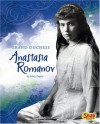 Grand Duchess Anastasia Romanov - Mary Englar