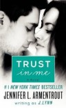 Trust in Me (Wait for You, #1.5) - J. Lynn