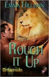 Rough It Up - Emma Hillman