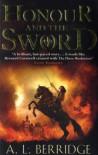 Honour And The Sword - A.L. Berridge